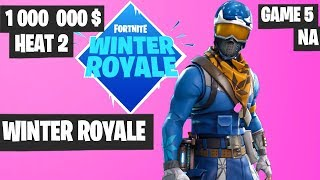 Fortnite Winter Royale Semifinal Heat 2 Game 5 NA Highlights [Fortnite Tournament 2018]