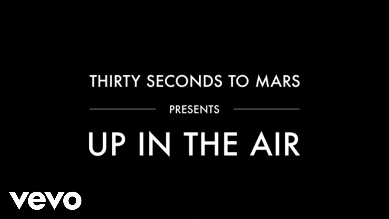 30 seconds to mars up in the air download