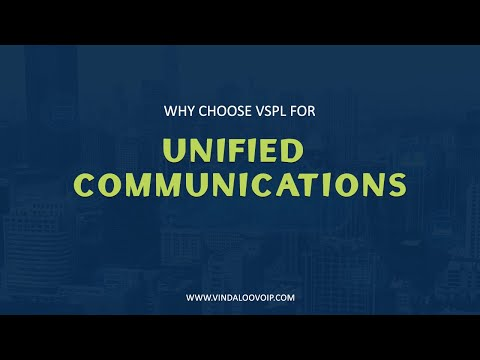 Why Choose VSPL for Unified Communications - Vindaloo VoIP Solutions
