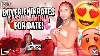 BOYFRIEND RATES MY FASHION NOVA  OUTITS!!! *FOR OUR DATE*