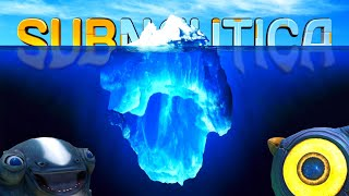 The Subnautica Iceberg Explained