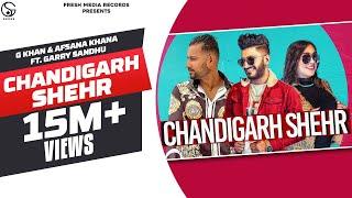 Chandigarh Shehr – G Khan – Afsana Khan Video HD