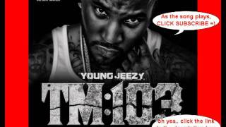 Young Jeezy - This One's For You (TM:103) ft. Trick Daddy