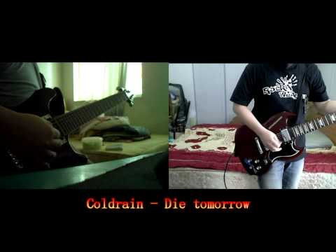 【TAB譜あり】Coldrain / Die tomorrow 【弾いてみた】