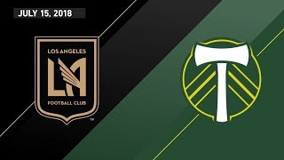 HIGHLIGHTS: Los Angeles Football Club vs. Portland Timbers | July 15, 2018