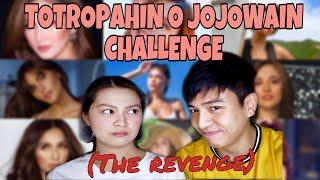 TOTROPAHIN O JOJOWAIN CHALLENGE PART 2 THE REVENGE