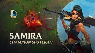 Samira Champion Spotlight | Gameplay - League of Legends