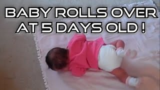👶 Baby Fara Rolls over to her back at 5 days old!