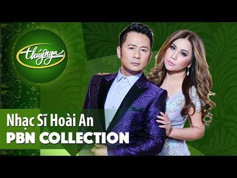 PBN Collection | Nhạc Sĩ Hoài An & Những Tinh Khúc Lãng Mạn