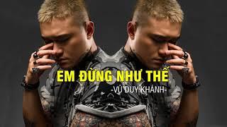 Vũ Duy Khánh - Em Đừng Như Thế (Audio)