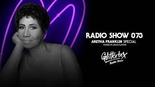 glitterbox-radio-show-073-aretha-franklin-special.jpg