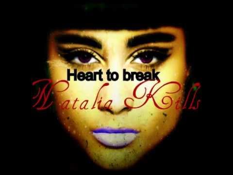 Heart to break-Natalia Kills