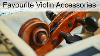 Favourite Violin Accessories