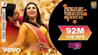 Punjabi Wedding Song Full Video - Hasee Toh Phasee|Parineeti,Sidharth|Sunidhi,Benny Dayal