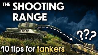 THE SHOOTING RANGE #159: 10 tips for tankers / War Thunder