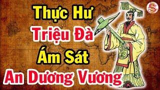 Xót xa TẤN BI KỊCH hơn 2000 năm gây nhiều tranh cãi nhất lịch sử Việt Nam - Bí Ẩn Lịch Sử