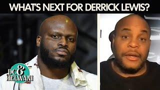 If I'm Derrick Lewis, I'm acting like I have a title shot chance – Daniel Cormier | DC & Helwani