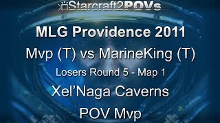 SC2 WoL - MLG Providence 2011 - Mvp vs MarineKing - LR5 - Map 1 - Xel'Naga Caverns - Mvp