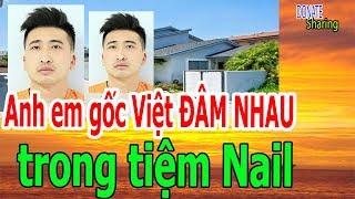 Anh em g,ố,c Việt Đ,Â,M NH,A,U tr,o,ng t,i,ệ,m N,a,i,l - Donate Sharing