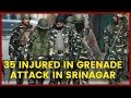 Number of Injured in Grenade attack increased, Srinagar | NewsX
