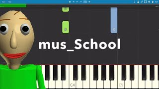 Baldi's Basics In Education And Learning Themes On Piano - Piano Tutorial