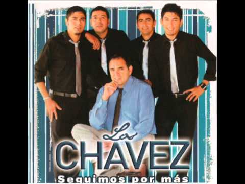 Los Chavez-como duele (2012-2013) seguimos por mas.