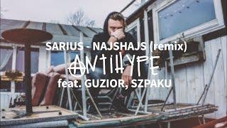 Sarius feat. Guzior, Szpaku - NajsHajs (remix) (prod. Gibbs)