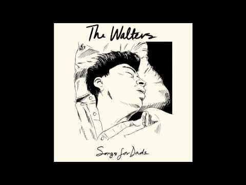 The Walters -- I Love You So