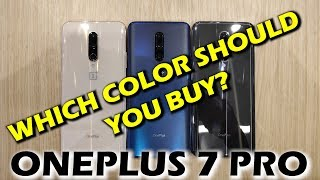 Oneplus 7 Pro | A Look At All The Colors | Which One Should You Buy? Smartphone2torials
