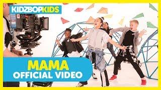 KIDZ BOP Kids - Mama (Official Music Video) [KIDZ BOP Summer '18]