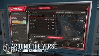 Star Citizen - Around the Verse: Kiosks and Commodities