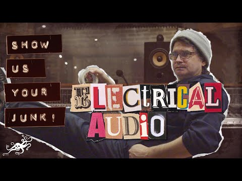 Show Us Your Junk! Ep. 23 - Steve Albini (Shellac, Electrical Audio) | EarthQuaker Devices