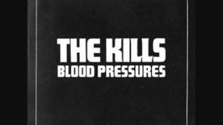 The Kills - Future Starts Slow