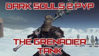 【Dark Souls 2 PvP】The Grenadier Tank (SL 150) [720p60 HD]