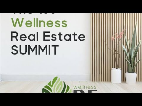 The 1st Wellness Real Estate Summit created for forward-thinking real estate professionals who are also passionate about health, wellness, sustainability, eco-friendly design, and/or energy efficiency.  August 4-6, 2021 Register for this FREE virtual event at www.wellnessREsummit.com