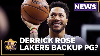 Could Derrick Rose Be The Lakers Backup Point Guard?