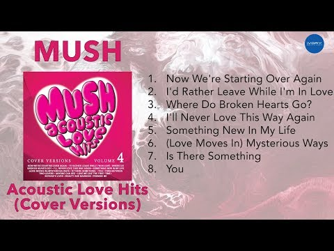 MUSH Acoustic Love Hits (Cover Versions) | NON-STOP