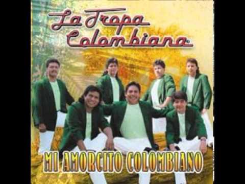 La Tropa Colombiana El amor