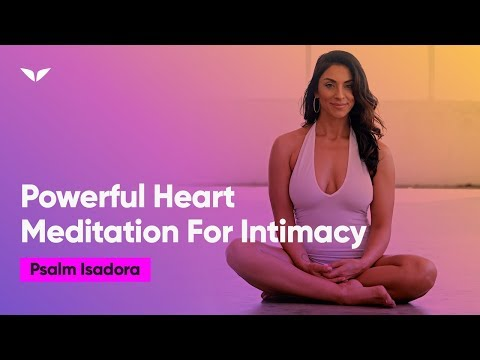 A Powerful Heart Meditation To Increase Intimacy | Late Psalm Isadora