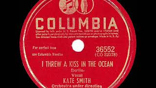 1942 HITS ARCHIVE: I Threw A Kiss In The Ocean - Kate Smith