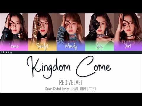 RED VELVET - KINGDOM COME LEGENDADO (Color Coded HAN/ROM/PT-BR)