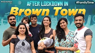 After lockdown in Brown Town: Anchor Ravi's post lockdown ..