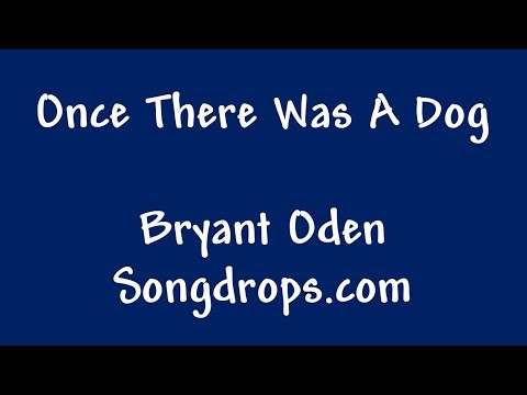Funny Song: Once There Was A Dog