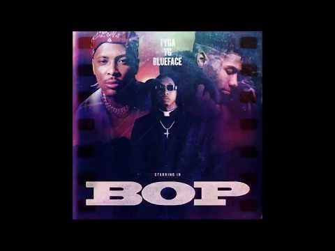 Tyga, YG, Blueface - Bop (Official Audio)