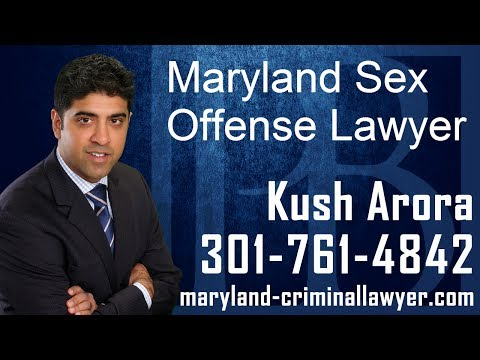 Maryland sex offense lawyer Kush Arora explains information you should know if you are facing sexual assault charges in the state of Maryland. A MD sex offense lawyer will be able to analyze the facts and circumstances surrounding your case, and help you to develop the best possible defense strategy.