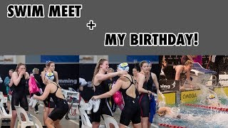 SWIM MEET VLOG // Nationals & my 18th BIRTHDAY!!