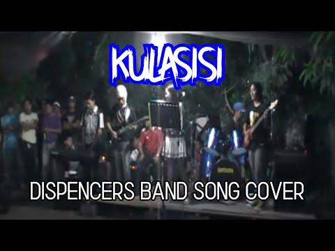 Kulasisi (live band) by Dispencers