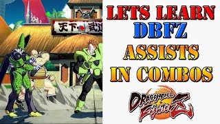 Lets learn DBFZ! - About using assists in combos