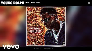 Young Dolph - What's the Deal (Official Audio)