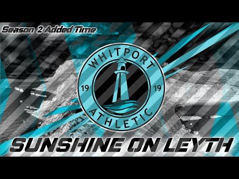 Sunshine On Leyth - Season 2- Added Time!  | Football Manager 2020